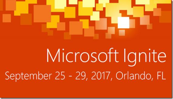Vorträge der Microsoft Ignite 2017