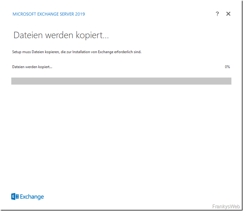 HowTo: Installation von Exchange 2019 auf Server 2019